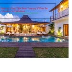 best luxury villas