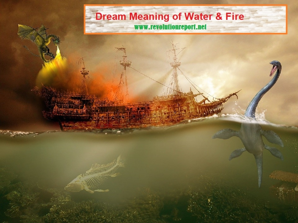 Dream meaning of water and fire